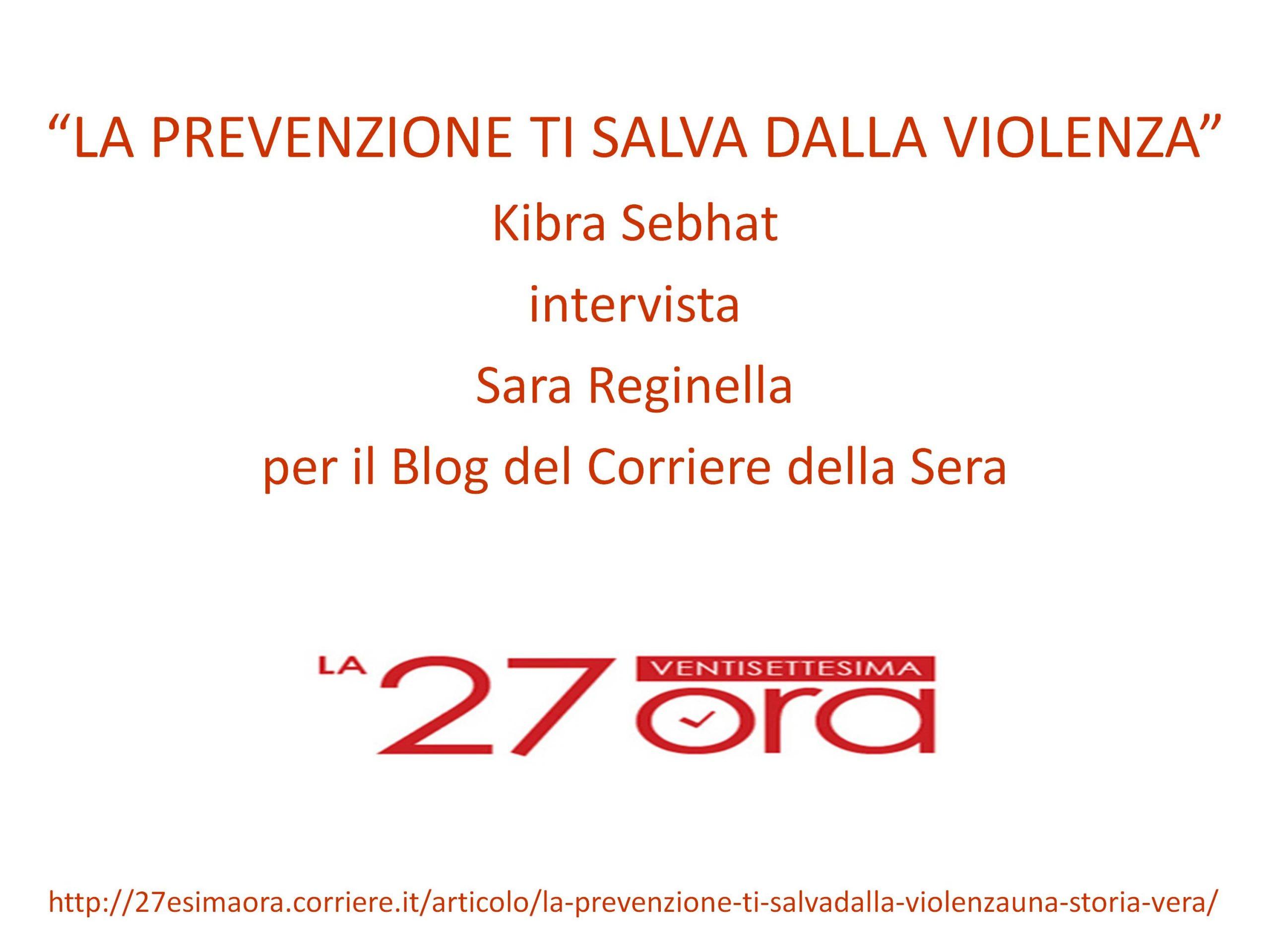 Intervista a Sara Reginella per il Blog del Corriere della Sera