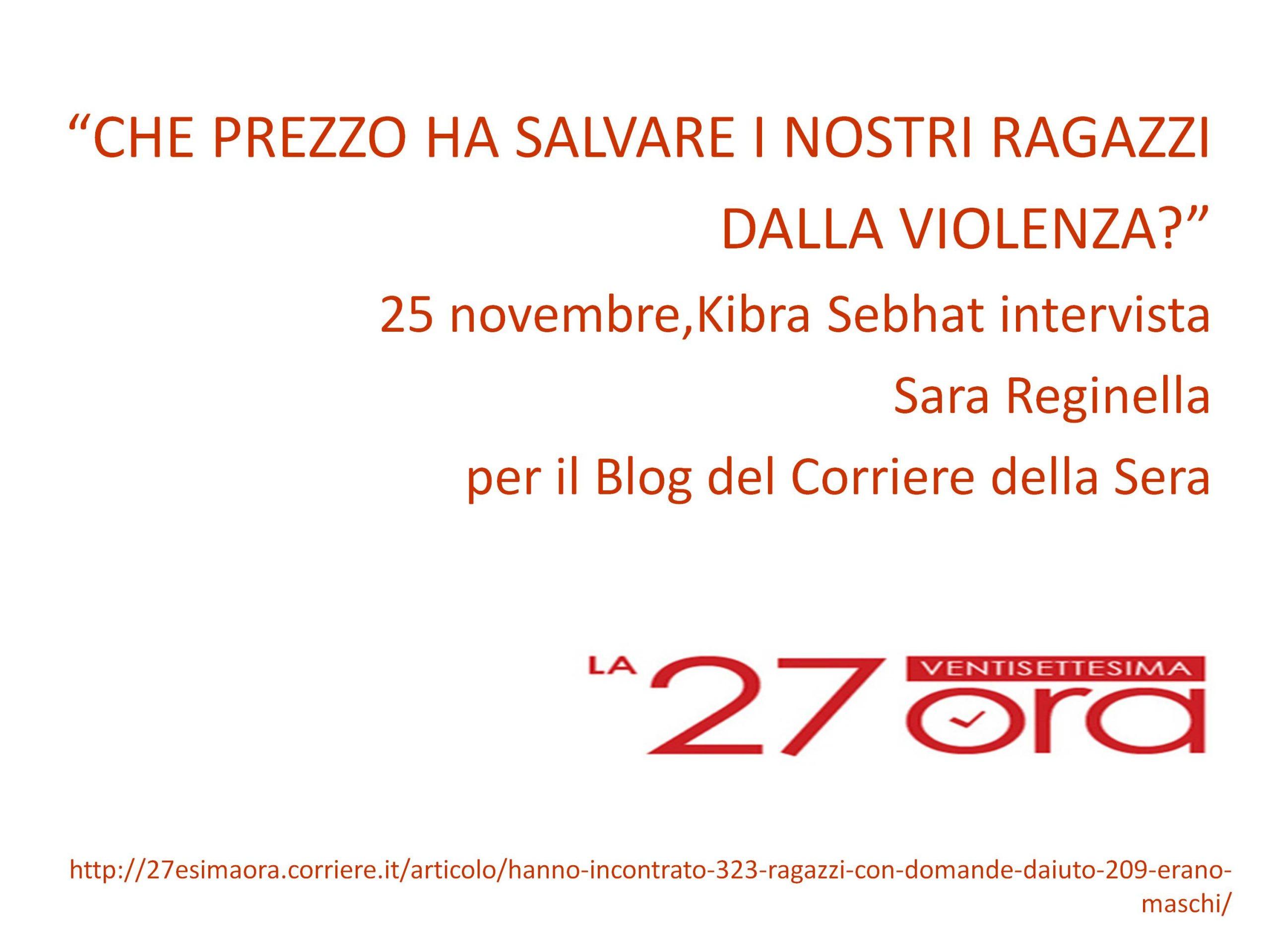 Nuova intervista a Sara Reginella per il blog del Corriere della Sera
