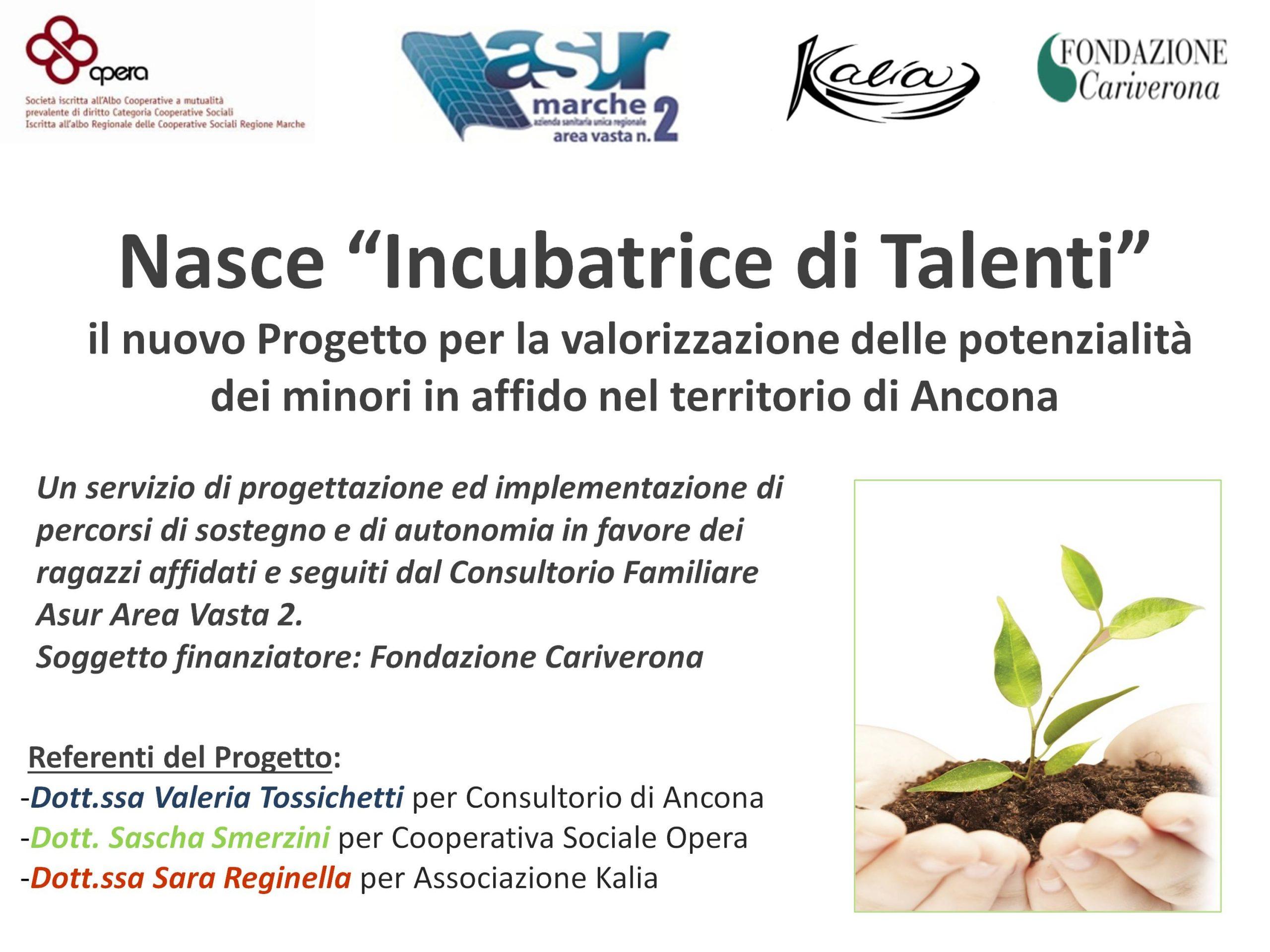 Incubatrice di Talenti Progetto per la valorizzazione della potenzialità dei minori in affido Ancona | Sara Reginella